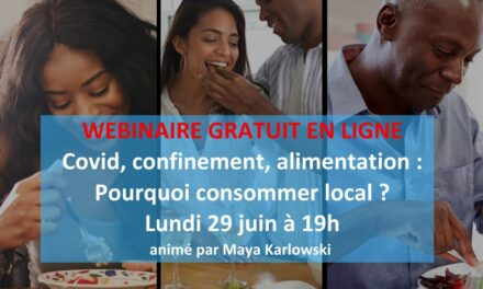 Covid-19, confinement, alimentation : Pourquoi consommer local?